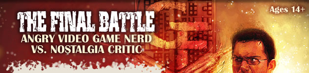 The Final Battle: Angry Video Game Nerd vs. Nostalgia Critic
